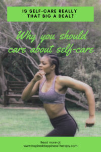 Why you should care about self care