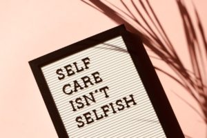 self care isnt selfish