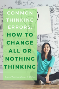 How to change all or nothing thinking